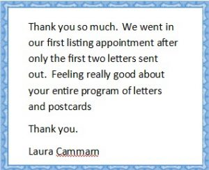 real estate prospecting letters are working for Laura!
