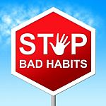 eliminate bad real estate habits